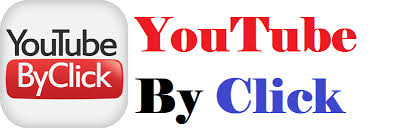 YouTube By Click 2021 version